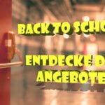 back to school angebote